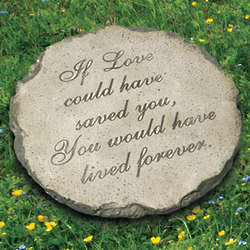 If I Could Have Saved You Garden Stone