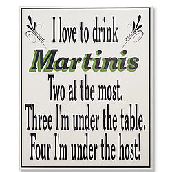 I Love To Drink Martinis Personalized Bar Sign