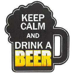 "Keep Calm And Drink A Beer 10"" Sign"