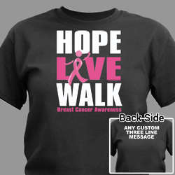 Personalized Hope, Live, Walk Breast Cancer T-Shirt