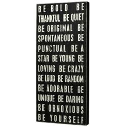 Be Bold Box Sign