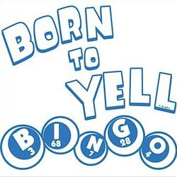 Born To Yell Bingo T-Shirt