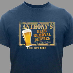 Beer Removal Service Personalized T-Shirt