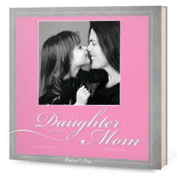 Why a Daughter Needs a Mom Personalized Photo Book