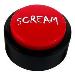 Scream Button