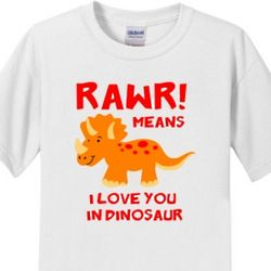 Rawr Means I Love You in Dinosaur Kids T-Shirt