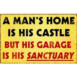 Garage is Sanctuary Metal Sign