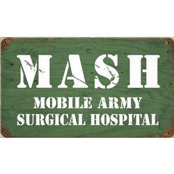 MASH Metal Sign