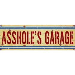 A**hole's Garage Metal Sign