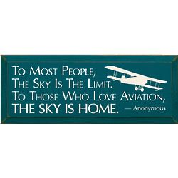 To Most People the Sky is the Limit Aviation Plaque