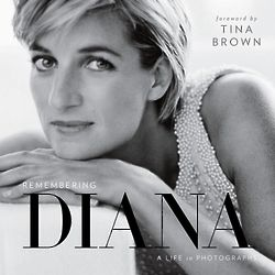 Remembering Diana: A Life in Photographs Book