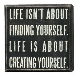 """Creating Yourself"" Box Sign"