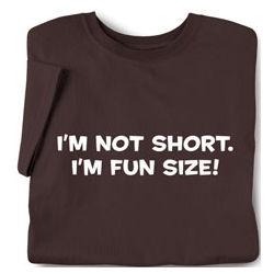 I'm not Short I'm Fun Sized! Toddler Tee