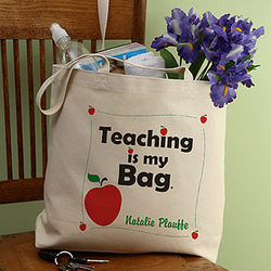 Teaching Is My Bag Personalized Tote