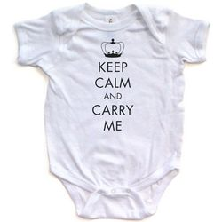 Keep Calm and Carry Me Bodysuit