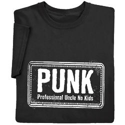Punk - Professional Uncle No Kids T-Shirt