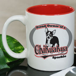 Personalized Proud Owner of a Chihuahua Mug