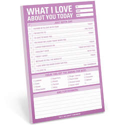 What I Love About You Today Notepad
