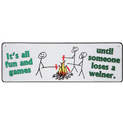 Wiener Fun and Games Sign