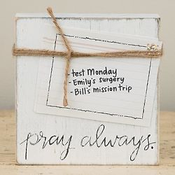 Pray Always Wooden Note & Photo Holder