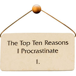Ten Reasons I Procrastinate Stone Plaque