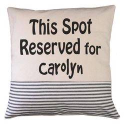 This Spot Reserved Personalized Pillow