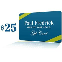 Paul Fredrick $25 Gift Card