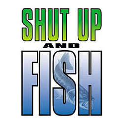 Shut Up & Fish Adult T-Shirt