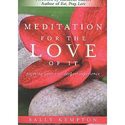 Meditation for the Love of It Book
