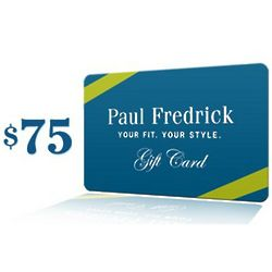 Paul Fredrick $75 Gift Card