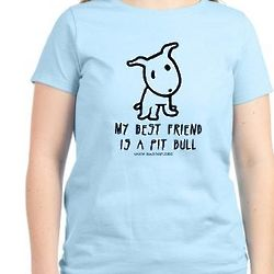 Women's My Best Friend Is a Pitbull T-Shirt