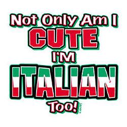 Cute/Italian T-Shirt
