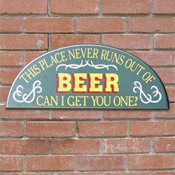 This Place Never Runs Out of Beer Sign