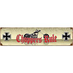 Choppers Rule Metal Sign