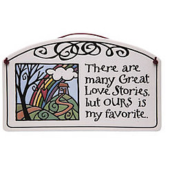 Many Great Love Stories Plaque