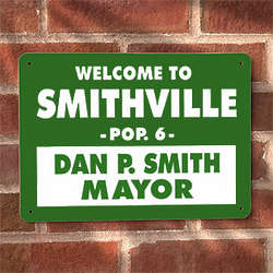 Personalized Mayor Welcome Street Sign