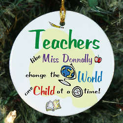 Teachers Change the World Personalized Ceramic Ornament