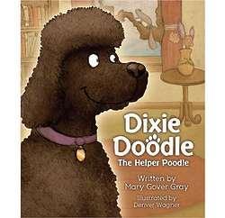 Dixie Doodle, The Helper Poodle Book