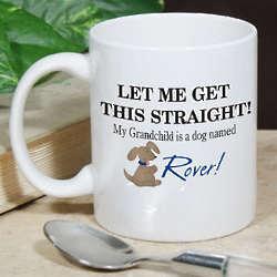 Personalized My Grandchild is a Dog Coffee Mug
