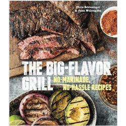 Big Flavor Grill Cookbook
