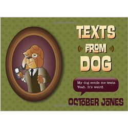 Texts from Dog Book