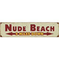 Nude Beach: 2 Miles Down Metal Sign