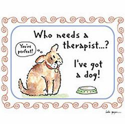 Dog Who Needs A Therapist? T-Shirt