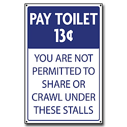 Pay Toilet Wooden Sign