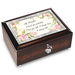 Personalized My Daughter I Will Love You Always Music Box