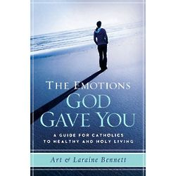 The Emotions God Gave You: Healthy and Holy Living Book