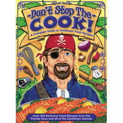 Don't Stop the Cook Caribbean Cookbook