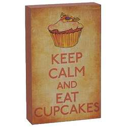 Keep Calm And Eat Cupcakes Dessert Plaque