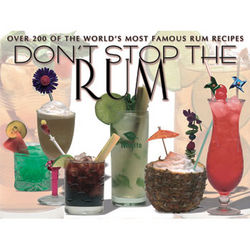 Don't Stop the Rum Drink Making Book
