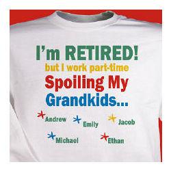 I'm Retired - Spoiling My Grandkids Sweatshirt